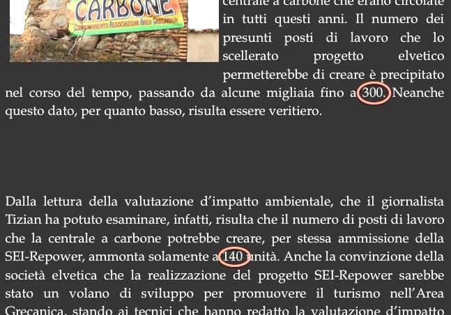 Bildschirmfoto der Website von nocarbonesaline.it. Es werden die 300 Arbeitsplätze aufgeführt, von denen die SEI spricht und den 140 Arbeitsplätzen gegenübergestellt, die tatsächlich zu erwarten wären. Die Fehlbehauptung war sogar Thema in der nationalen Presse gewesen. Die betreffende Seite auf nocarbonesaline.it behandelt die «Inchiesta» von La Repubblica,
