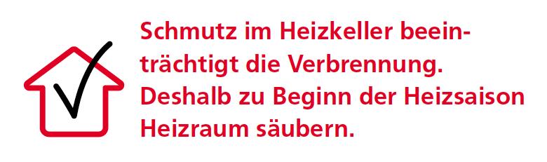 Schmutz im Heizkeller beeinträchtigt die Verbrennung. Deshalb zu Beginn der Heizsaison Heizraum säubern. Eine Anleitung für des Schweizer Bundesamt für Energie.
